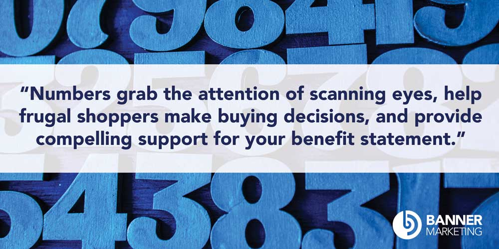 blue numbers illustration with quote from article saying Numbers grab the attention of scanning eyes, help frugal shoppers make buying decisions, and provide compelling support for your benefit statement
